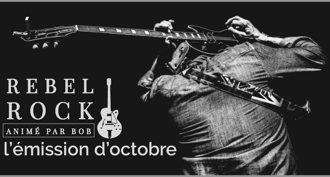 Rebel Rock octobre